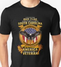 I Stand For Our Flag South Carolina Military Family Veterans T-Shirt