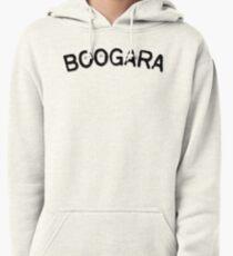 """""""BOOGARA"""" tees/hoodies (black text) Pullover Hoodie"""
