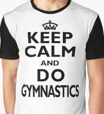 Gymnastics Sport Gift-Keep Calm and Do Gymnastics - Funny Present Graphic T-Shirt