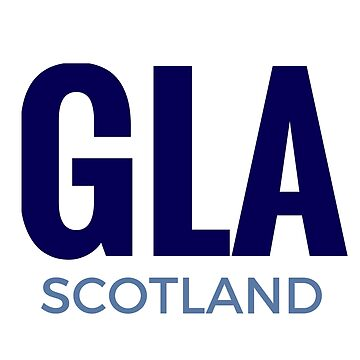 GLA - Scotland for Glasgow Lovers the World Over by TNTs