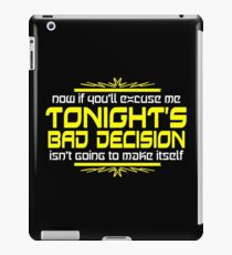 To Night's Bad Decision Funny Geek Nerd iPad Case/Skin