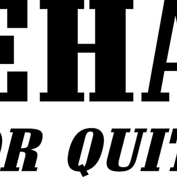 Rehab is for quitters! Funny Geek Nerd by coolandfresh