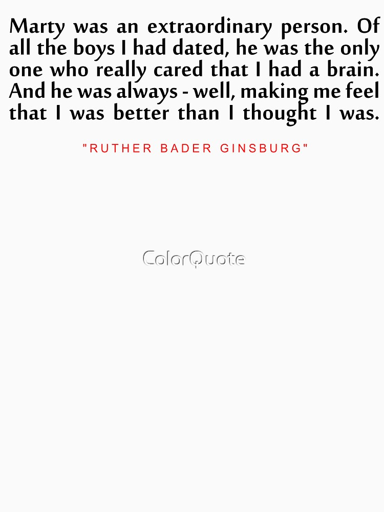 """Marty was an...""""Ruth Bader Ginsburg"""" Inspirational Quote by ColorQuote"""
