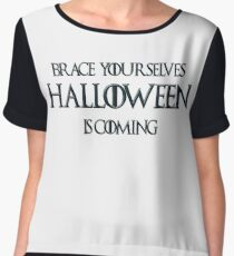 Brace Yourselves, Halloween is coming soon! Chiffon Top