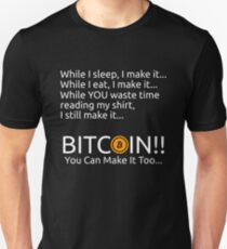 Making Bitcoin Shirt Unisex T-Shirt