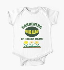Funny Gardening Design - Gardeners Spend All Day In Their Beds Kids Clothes