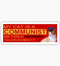 My Cat is a COMMUNIST Sticker