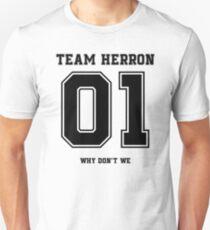 Team Herron - Why Dont We Unisex T-Shirt