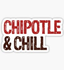 Chipotle & Chill Sticker