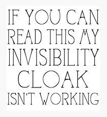 Invisibility Cloak Photographic Print