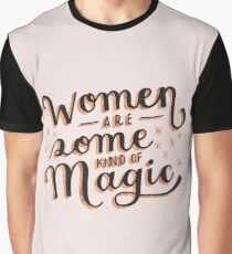 Women are Some Kind of Magic - The Princess Saves Herself in This One Graphic T-Shirt