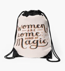 Women are Some Kind of Magic - The Princess Saves Herself in This One Drawstring Bag