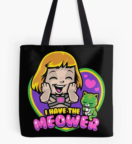 I Have The Meower Tote Bag