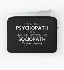 I'm Not A Psychopath v2.0 Laptop Sleeve