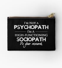 I'm Not A Psychopath v2.0 Studio Pouch