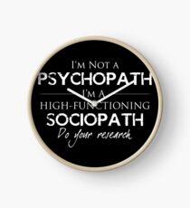 I'm Not A Psychopath v2.0 Clock