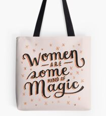 Women are Some Kind of Magic - The Princess Saves Herself in This One Tote Bag
