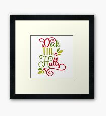 Red and Green Deck The Halls Typography Framed Print