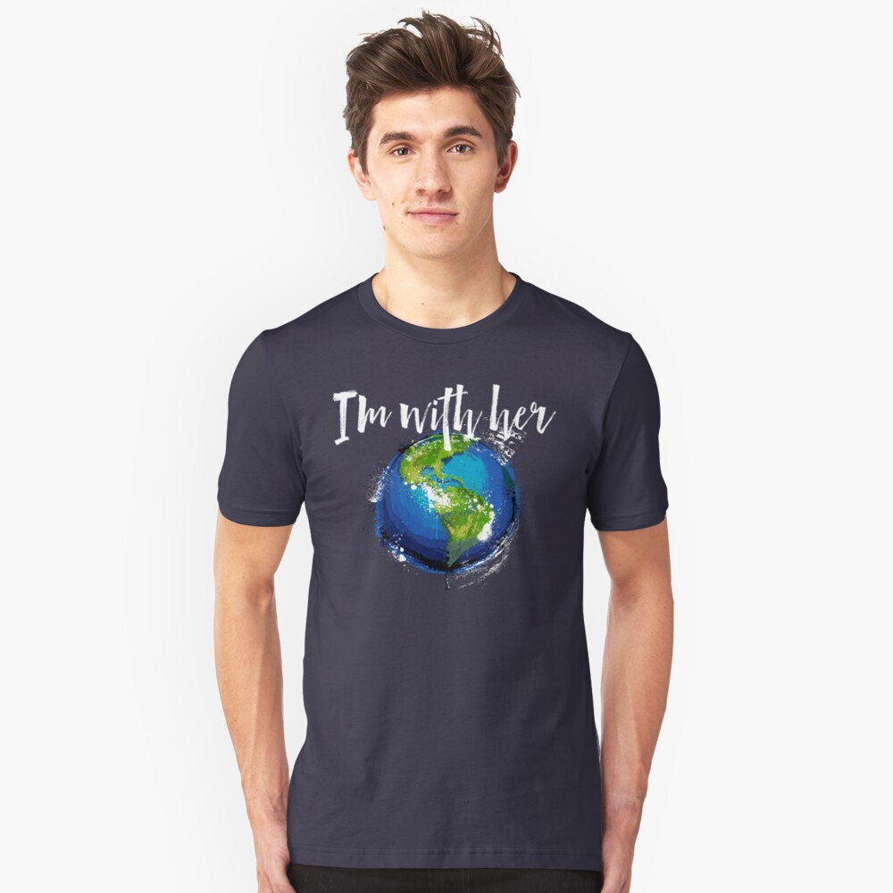 I'm With Earth Unisex T-Shirt