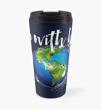 I'm With Earth Travel Mug