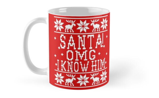 Santa Omg I Know Him Elf Movie Quote Ugly Christmas Sweater