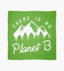 There is No Planet B Scarf