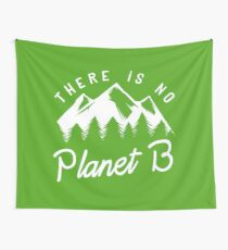 There is No Planet B Wall Tapestry