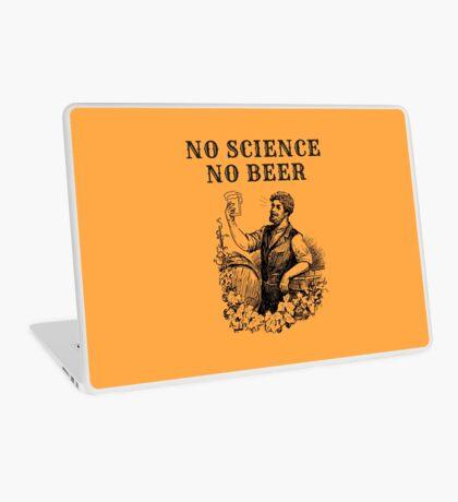 No Science No Beer  Laptop Skin