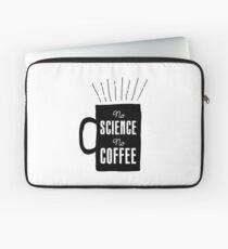 No Science, No Coffee Laptop Sleeve