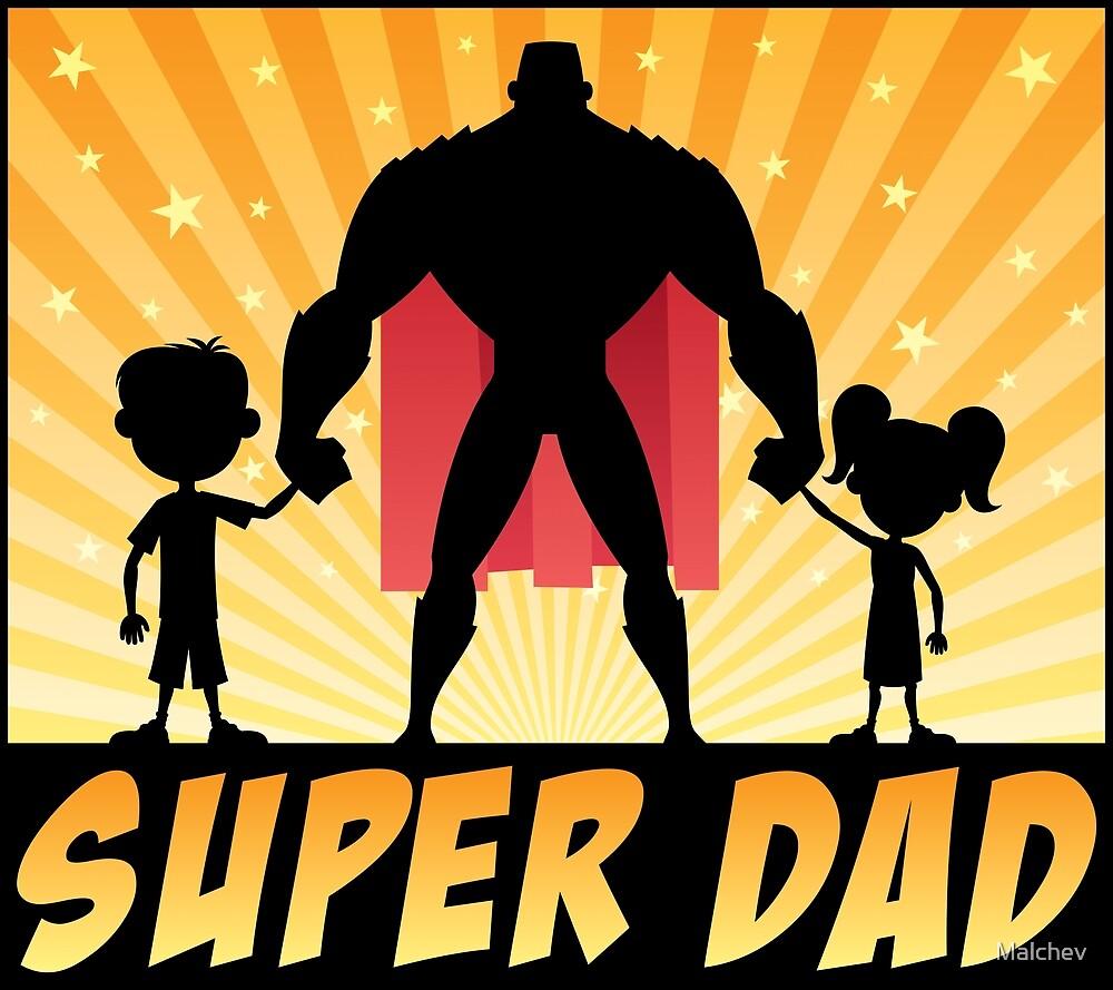 Super Dad by Malchev
