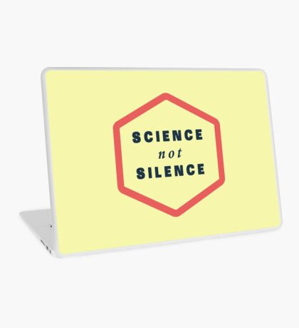 Science not Silence Laptop Skin