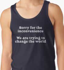 Sorry for the Inconvenience Men's Tank Top