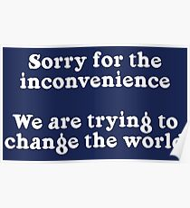 Sorry for the Inconvenience Poster