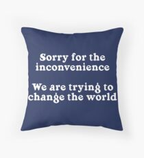 Sorry for the Inconvenience Floor Pillow