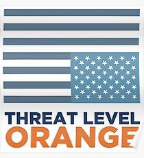 Threat Level Orange Poster