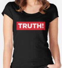 Truth! Women's Fitted Scoop T-Shirt