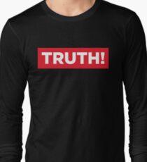 Truth! Long Sleeve T-Shirt