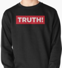 Truth! Pullover