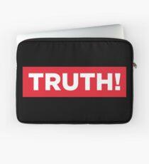 Truth! Laptop Sleeve
