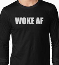 WOKE AF Long Sleeve T-Shirt