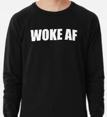 WOKE AF Lightweight Sweatshirt