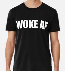 WOKE AF Men's Premium T-Shirt