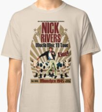 Nick Rivers - Live! Classic T-Shirt