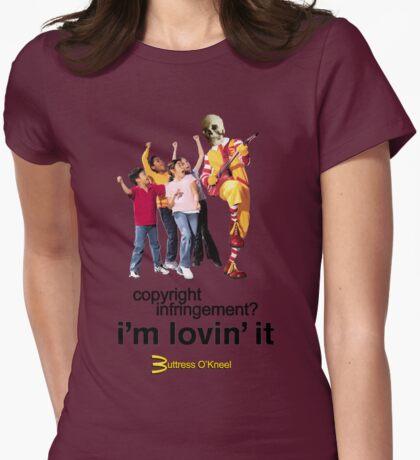 Buttress O'Kneel - I'm Lovin' It... T-Shirt