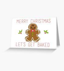 Fröhliche Weihnachten! Lass uns gebacken werden! Grußkarte