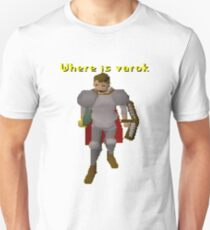 Where is varok runescape Unisex T-Shirt