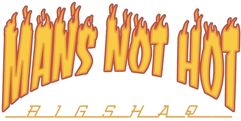 quotbig shaq roadman shaq mans not hot fire logoquot posters by