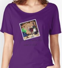 Wake Me When it's Wine O'clock Women's Relaxed Fit T-Shirt