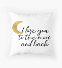 Gold I love you to the moon Throw Pillow