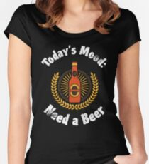Funny Beer Gift | Today's Mood: Need a Beer | Vintage Graphic Women's Fitted Scoop T-Shirt
